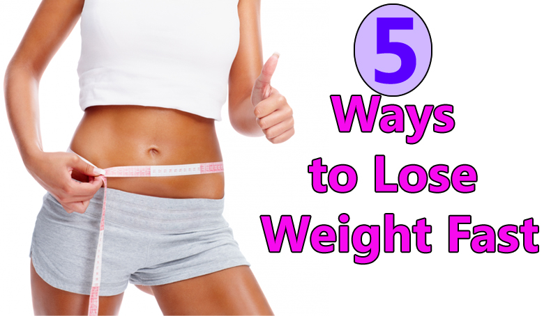 5-Ways-to-Lose-Weight-Fast
