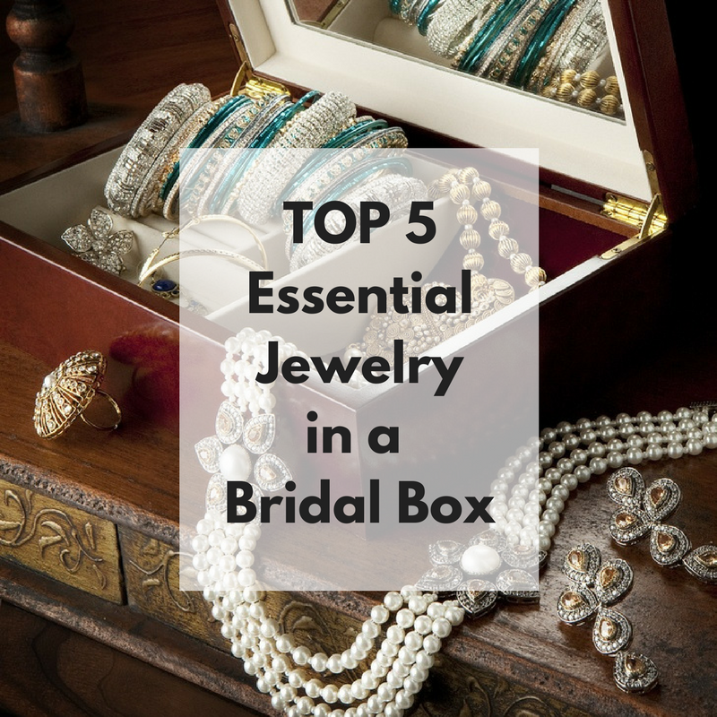 TOP 5Essential Jewelryin a Bridal Box